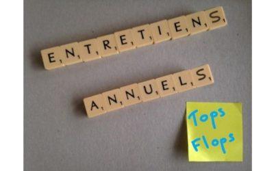 Entretiens annuels, mes tops/flops